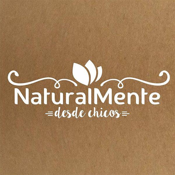 NATURALMENTE DESDE CHICOS