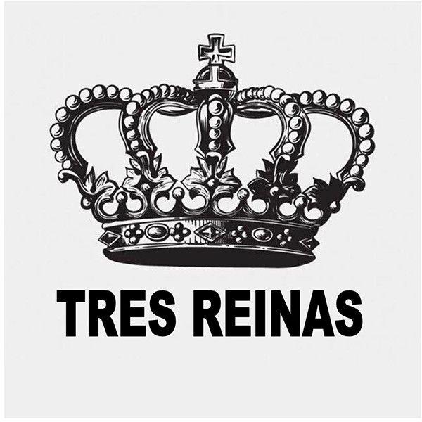 TRES REINAS